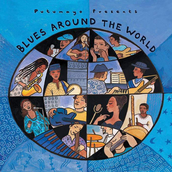 CD Blues around the world - Putumayo
