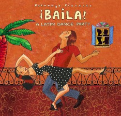 CD Baila a latin dance party - Putumayo